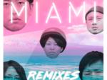 MIAMI Remixes 発売されました